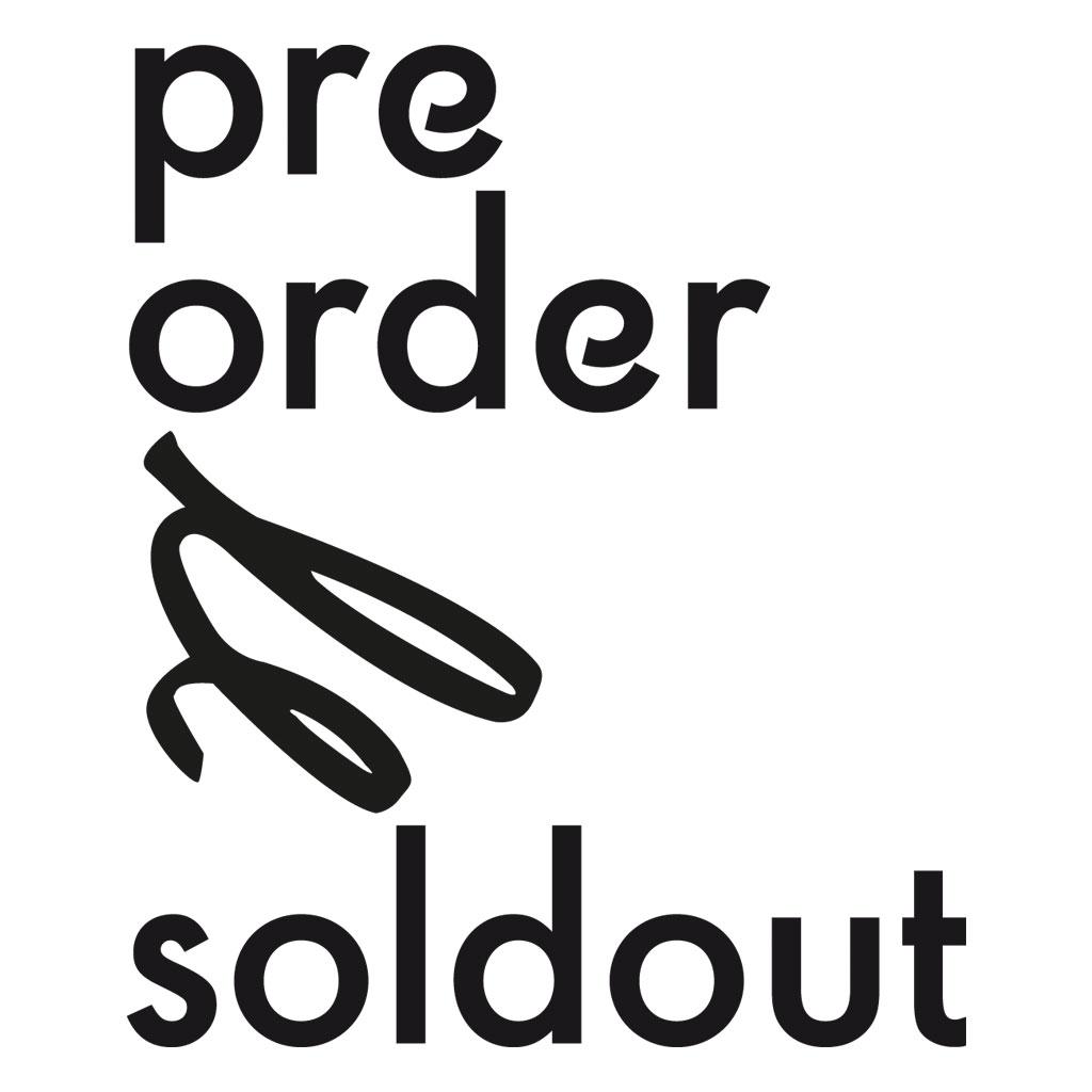 Preorder soldout